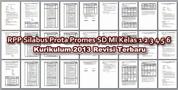 RPP Silabus Prota Promes SD MI Kelas 1 2 3 4 5 6 Kurikulum 2013 Revisi Terbaru