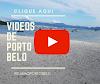 Vídeos de Porto Belo