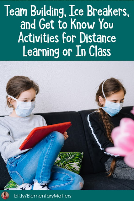 Team Building, Ice Breakers, and Get to Know You Activities for Distance Learning or In Class: Some suggestions for building relationships.