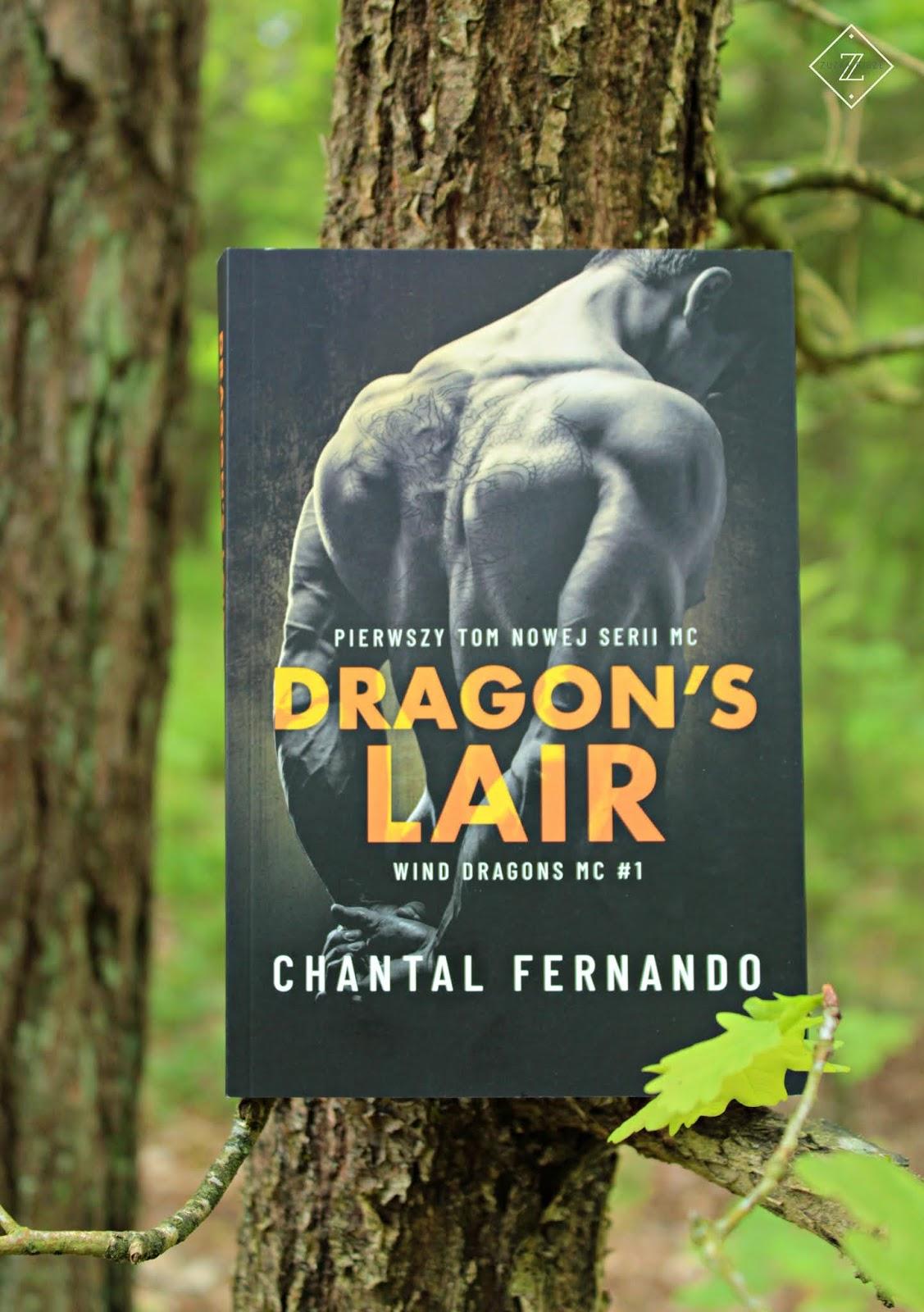 """Chantal Fernando """"Dragon's Lair"""" - premierowa recenzja patronacka"""