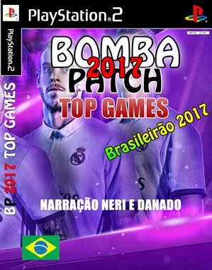 Bomba Patch 2017 TOP GAMES com Narração NERI E DANADO (PS2)