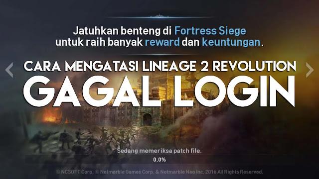 Cara ini mungkin bisa membantumu dalam mengatasi Lineage2 gagal login masuk game