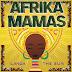 Afrika Mamas – Ilanga/The Sun (ARC Music, 2021)