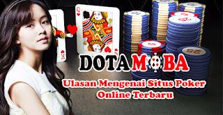 Ulasan Mengenai Situs Poker Online Terbaru!