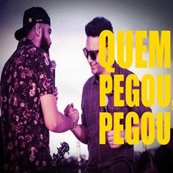 Música Quem Pegou, Pegou – Henrique e Juliano Mp3