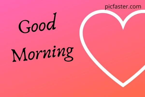 Good Morning Heart Images, Pics, Photo | Free Download