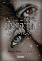 Kaufman, Amie: These Broken Stars. Lilac und Tarver