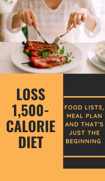 A 1,500-Calorie Diet