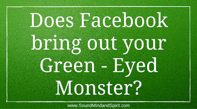 Does Facebook bring out your Green-eyed monster?