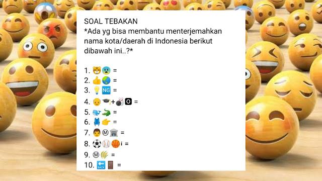 Tebakan Gambar Emoticon untuk Nama Kota di Indonesia