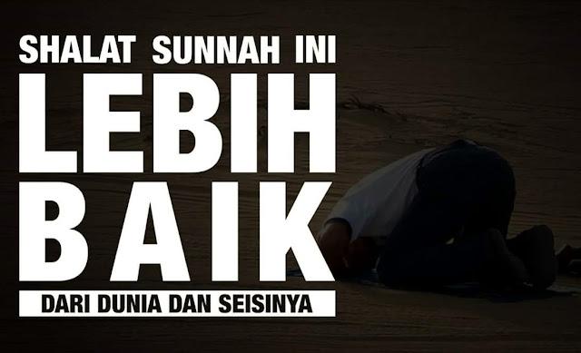 Inilah Shalat Sunnah yang Lebih Baik Dibanding Dunia dan Isinya
