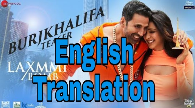 Burj Khalifa Lyrics | Translation | in English – Laxmmi Bomb