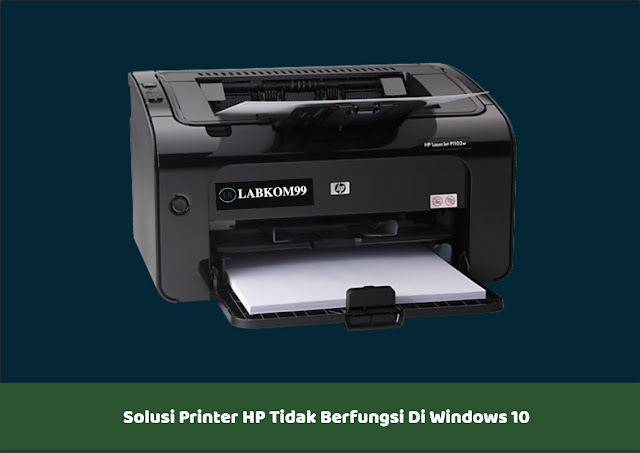 Solusi Printer HP Tidak Berfungsi Di Windows 10