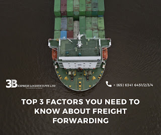 Top 3 Factors You Need To Know About Freight Forwarding