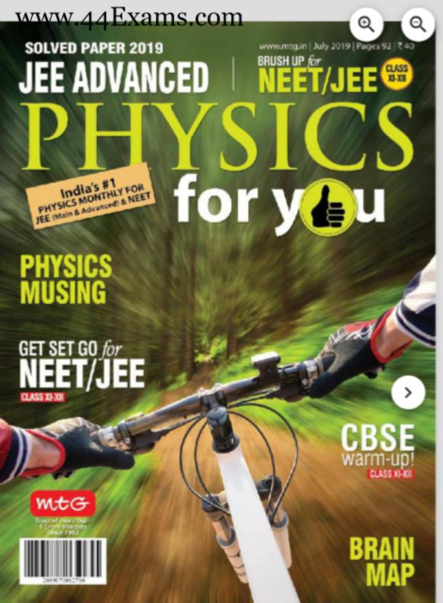 Physics Magazine July 2019 : For NEET/JEE Exam PDF Book