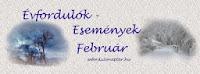 Februári események, évfordulók
