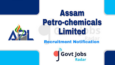 Assam Petro-chemicals Recruitment 2019, govt jobs in Assam, govt jobs for ITI, Govt jobs for graduate, assam govt jobs,