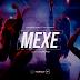 Ravi Sardinha Feat. Rigoberto Torres & Dj Black Spygo – Mexe (2020) [DOWNLOAD]