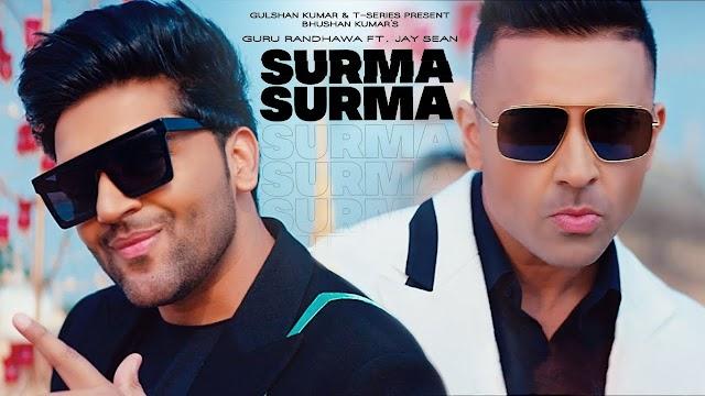 SURMA SURMA Song lyrics   guru randhawa new song