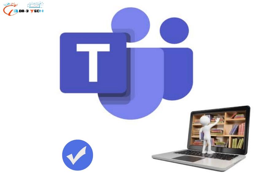 مميزات جديدة في خدمة Microsoft Teams لعقد مؤتمرات الفيديو والاجتماعات
