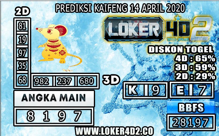 PREDIKSI TOGEL KAIFENG LOKER4D2 14 APRIL 2020