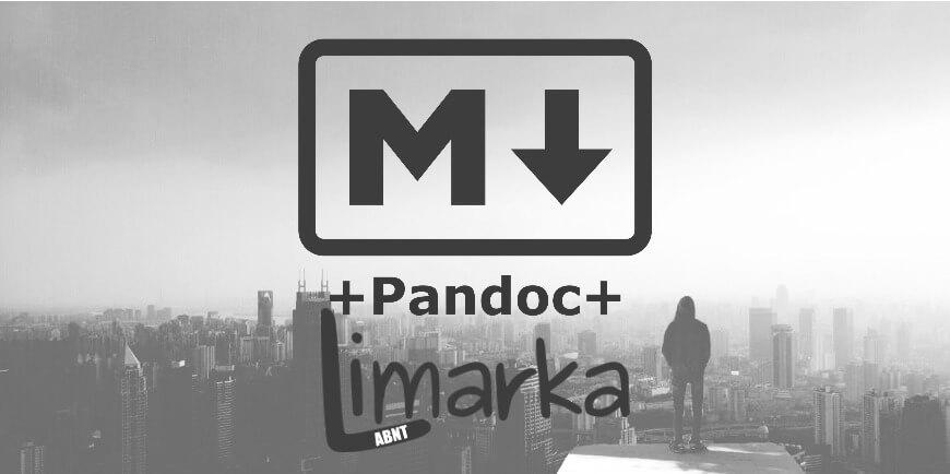 Documentação com Markdown: Textos acadêmicos conforme as regras ABNT com o Limarka