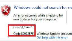 4 Steps to Resolve Error Message 80072EFE During Windows Update