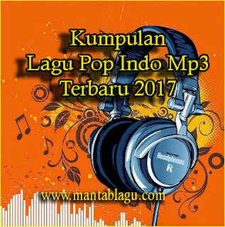 Download Lagu Pop Indo Terbaru Mp3 Full Rar