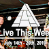 Live This Week: July 14th - 20th, 2019