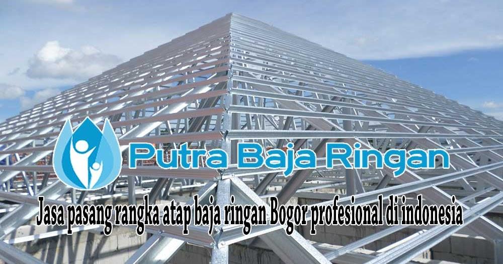 Pasang Baja Ringan Bintaro Harga Jakarta Per Meter Terpasang 2020 Cv