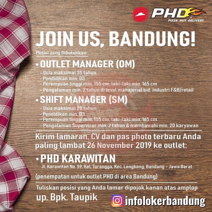 Lowongan Kerja Outlet Manager & Shift Manager Pizza Hut Delivery (PHD) Bandung November 2019