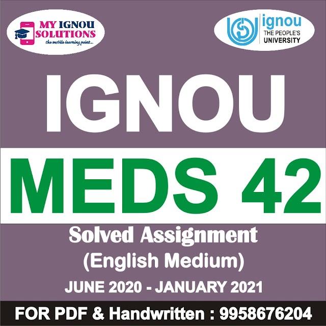 MEDS 42 Solved Assignment 2020-21