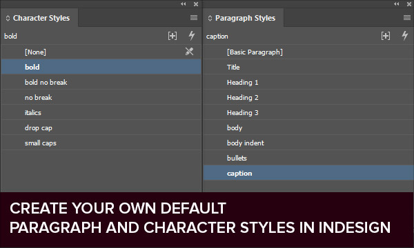 How to Create Your Own Default Paragraph and Character Styles in InDesign