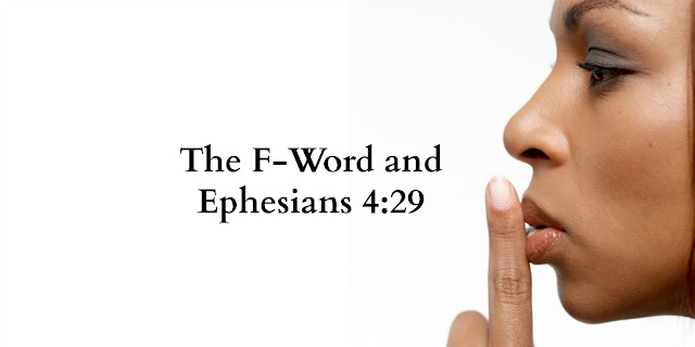 The F-word is becoming more commonplace in everyday language. We Christians must remember the message of Ephesians 4:29. This 1-minute devotion explains.