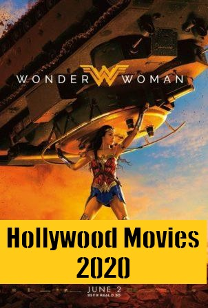 Latest Hollywood Movies 2020, Upcoming Hollywood Movies 2020 List and watch trailers.