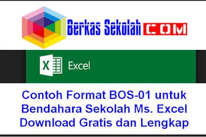 Contoh Format BOS-01 untuk Bendahara Sekolah Ms. Excel Download Gratis dan Lengkap