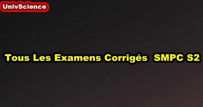Tous Les Examens Corrigés  SMPC S2