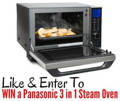 You Could WIN a  $699 Panasonic 3 in 1 Steam Oven