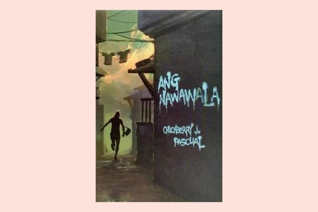 [Book Review] 'Ang Nawawala' ni Chuckberry J. Pascual
