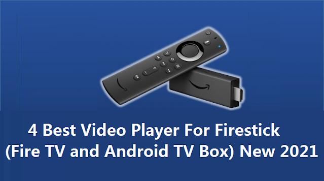 4 Best Video Player For Firestick