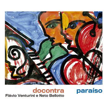CD CD Paraíso – DOCONTRA e Flavio Venturini e Neto Bellotto (2019)