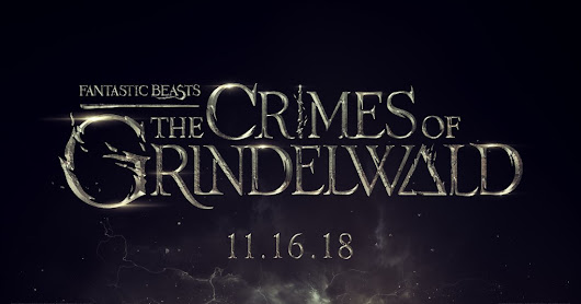 Fantastic Beasts: The Crimes of Grindelwals
