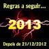 15 regras a seguir depois de 21/12/2012