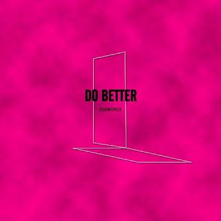 [Single] DIAWINGS - Do Better Mp3 full zip rar 320kbps m4a
