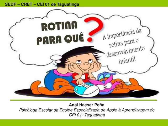 Importancia da rotina para o desenvolvimento infantil