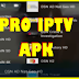 ENJOY THIS PRO IPTV APK WITH ACTIVATION