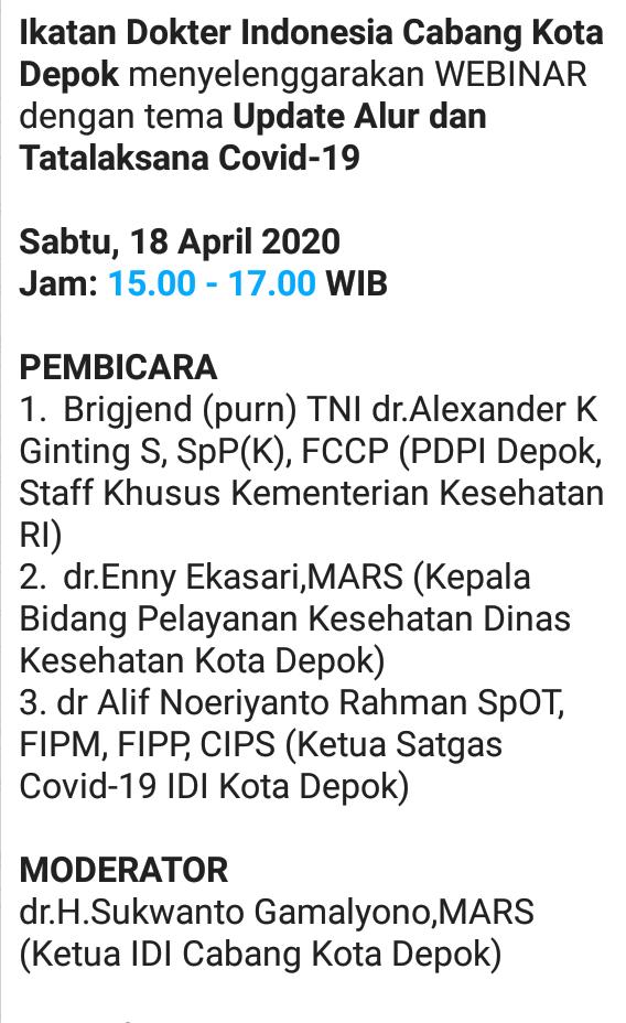 WEBINAR dengan tema *Update Alur dan Tatalaksana Covid-19*    *Sabtu, 18 April 2020*  *Jam: 15.00 - 17.00 WIB*