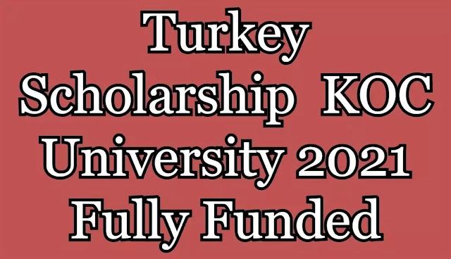 Koc University Scholarship 2022-2023 (Full Fund)