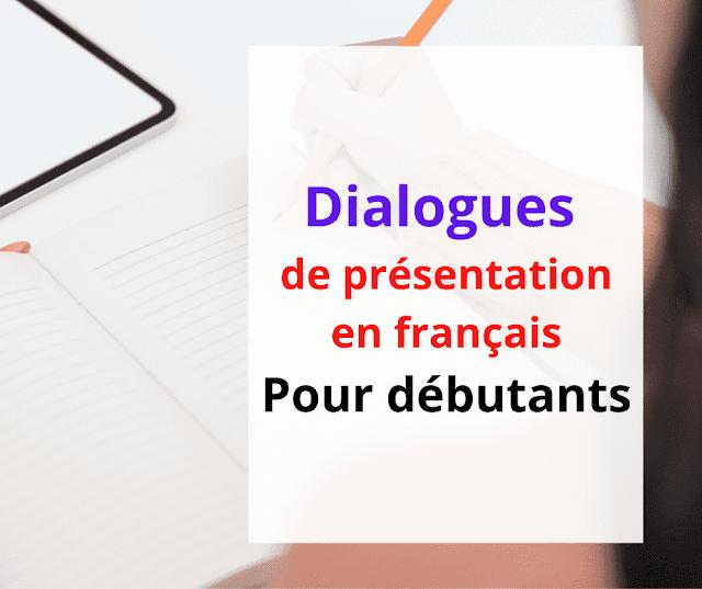 Dialogues de présentation en français pour débutants
