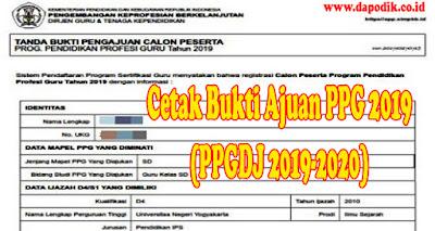 Cara Cetak Bukti Ajuan PPG 2019 (PPGDJ 2019-2020) - PPG Dalam Jabatan Tahun 2020